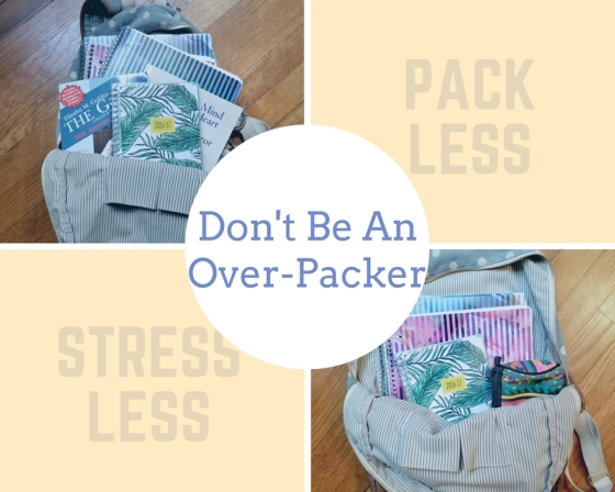 Don't Be An Over-Packer